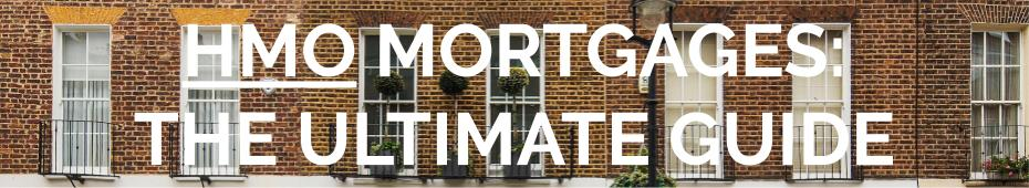 The Ultimate Guide to HMO Mortgages
