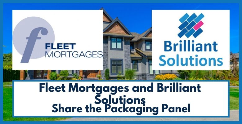 Fleet Mortgages and Brilliant Solutions Share the Packaging Panel